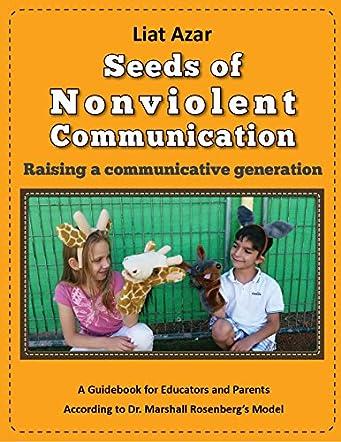 Seeds of Nonviolent Communication