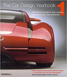 Car Design Yearbook 1 The Definitive Guide to New Concept and