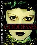 Goddesses: Portraits by Madame Yevonde