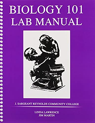 amazon com biology 101 laboratory manual 9780757557521 lawrence rh amazon com Biology Laboratory Manual 9th Edition Vodopich Moore Lab Safety Manual