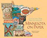 Minnesota on Paper, Leo J. Harris and Moira F. Harris, 0816645558
