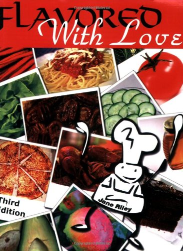 Flavored with Love: Mary Lou's Family and Friends Can Cook by Jane Riley (2006) Perfect Paperback by Blue Moon Books