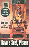 Have a Seat, Please, Reid, Don and Gurwell, John K., 1881515338