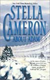 About Adam by Stella Cameron front cover