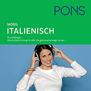 PONS mobil Wortschatztraining Italienisch Hörbuch