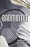 Badminton, Kenneth Davidson and Lenore Smith, 1438255985