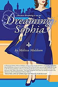 Dreaming Sophia: Because Dreaming is an art by [Muldoon, Melissa]