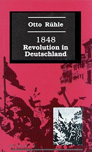 1848: Revolution in Deutschland (Klassiker der Sozialrevolte)