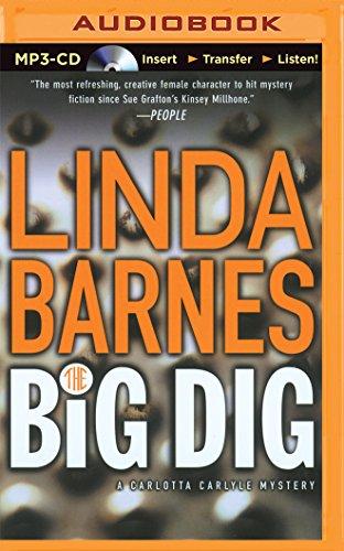 The Big Dig (Carlotta Carlyle Series)