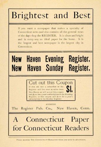 1899 Ad New Haven Ct Paper Register Pub Periodical Newspaper Press Subscription   Original Print Ad