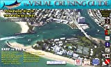 The Visual Cruising Guide - Pompano Beach to Palm Beaches, , 0972458344