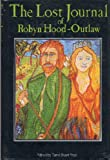 The Lost Journal of Robyn Hood - Outlaw, , 0905116186
