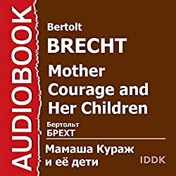 Mother Courage and Her Children [Russian Edition]