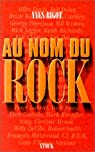 Au nom du rock par Bigot