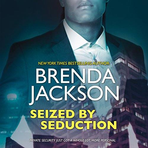 Seized by Seduction: The Protectors
