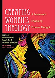Creating Womens Theology: A Movement Engaging Process Thought