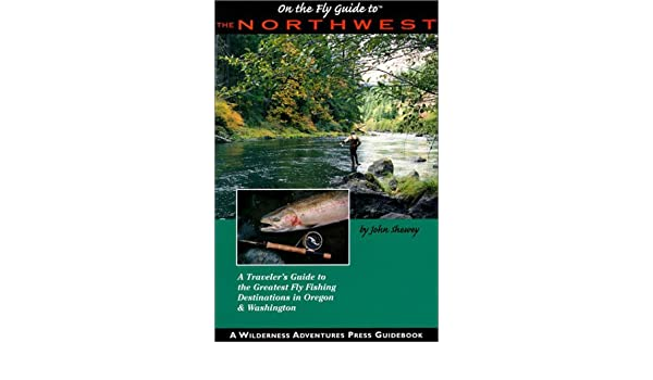 Welcome to the Northwest Fly Fisherman Professional Guide Service! 2016