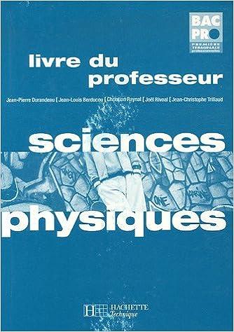 Téléchargez le livre en format pdf Sciences Physiques Bac Pro 1e-Tle : Livre du professeur by Jean-Pierre Durandeau 2011687853 RTF