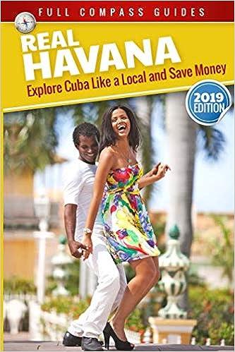 Real Havana Explore Cuba Like A Local And Save Money