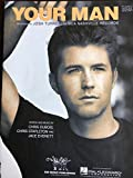 img - for Your Man, Recorded by Josh Turner, Piano/Vocal/Guitar book / textbook / text book