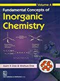 Fundamental Concepts Of Inorganic Chemistry: Volume 4