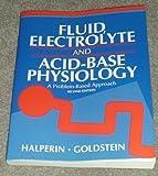Fluid, Electrolyte and Acid-Base Physiology 9780721651552