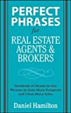 img - for Perfect Phrases for Real Estate Agents & Brokers (Perfect Phrases Series) by Dan Hamilton (2008-10-06) book / textbook / text book