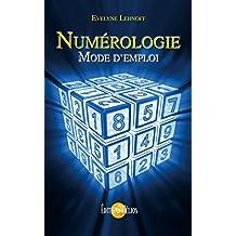 Numérologie: Mode d'emploi (French Edition)