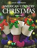 American Country Christmas, Leisure Arts Staff, 0848715209