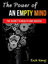 The Power of an Empty Mind: The Secret to Wealth and Success (English Edition)