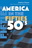 America in the Fifties, Andrew J. Dunar, 0815631030