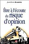 Être à l'écoute du risque d'opinion par Beaudoin
