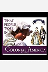 What People Wore in Colonial America Paperback