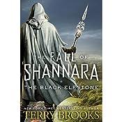The Black Elfstone: The Fall of Shannara, Book 1 | Terry Brooks