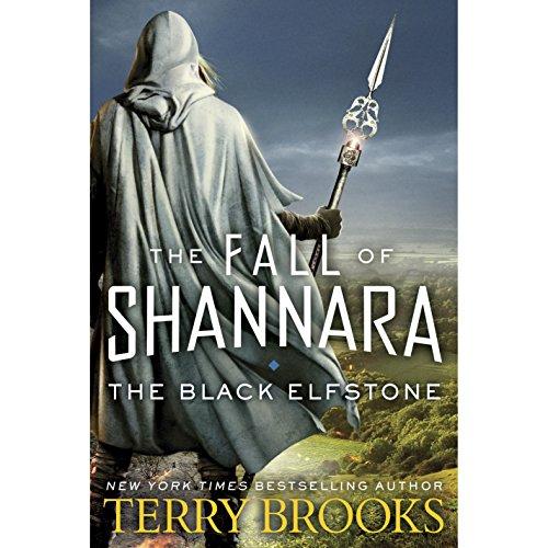 The Black Elfstone: The Fall of Shannara, Book 1 by Random House Audio