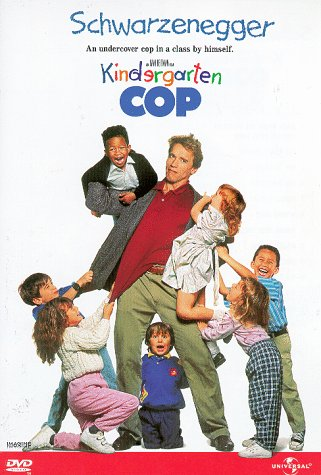 Kindergarten Cop (1990 - 2016) (Movie Series)
