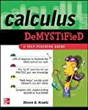 Calculus Demystified: A Self Teaching Guide