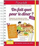 On fait quoi pour le dîner ? : Chaque jour une idée pour le dîner, avec sa recette et sa liste des course by Emilie Thuillez (2015-07-01)