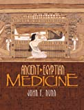 Ancient Egyptian Medicine, John F. Nunn, 0806135042