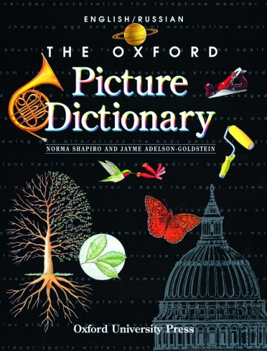The Oxford Picture Dictionary: English-Russian Edition (The Oxford Picture Dictionary Program)