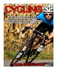Cycling: Bicycling Made Easy: Beginne...