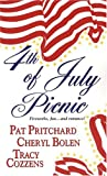 4th of July Picnic, Kensington Publishing Corporation Staff and Pat Pritchard, 0821777564