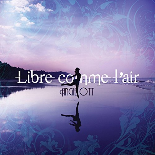 libre comme l 39 air by angie ott on amazon music. Black Bedroom Furniture Sets. Home Design Ideas