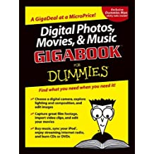 Digital Photos, Movies, and Music GigabookFor Dummies