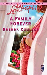 A Family Forever (Love Inspired #342)