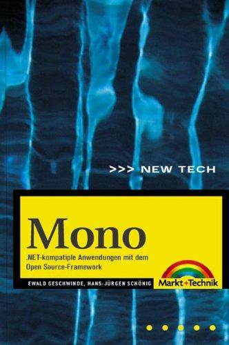 Mono .NET-kompatible Anwendungen mit dem Open Source-Framework (New Technology)
