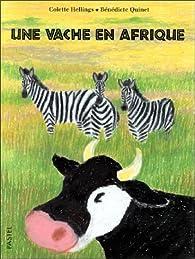 Une vache en Afrique par Colette Hellings