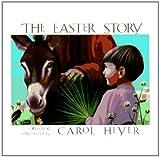 The Easter Story, Carol Heyer, 0824953630