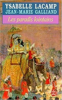 Les paradis lointains par Lacamp