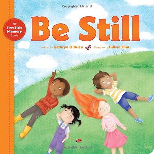 Be Still (My First Bible Memory ()